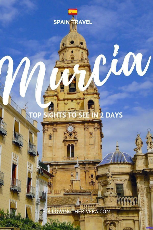 Things to do in Murcia in a weekend