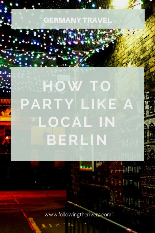 How to party like a local in Berlin