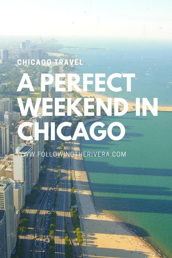 Perfect weekend in Chicago