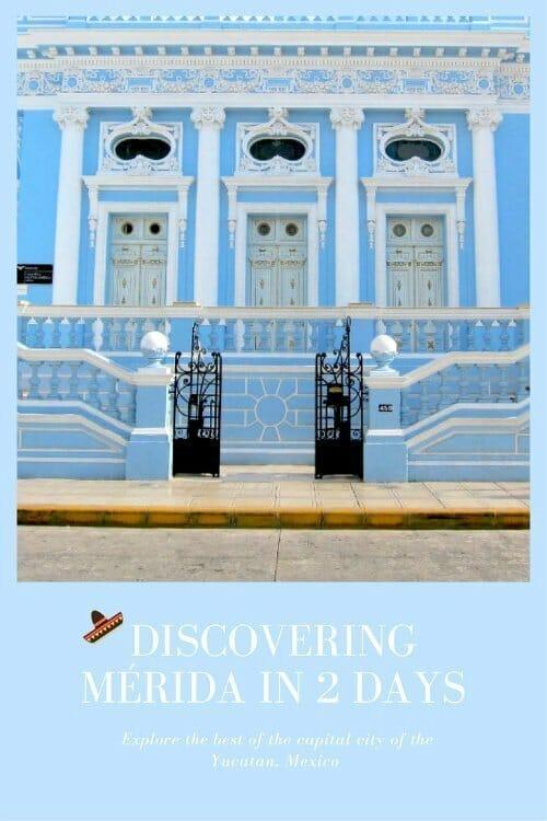 Discovering Mérida