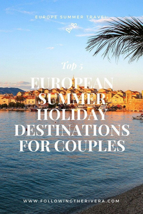 5 European summer holiday destinations for couples