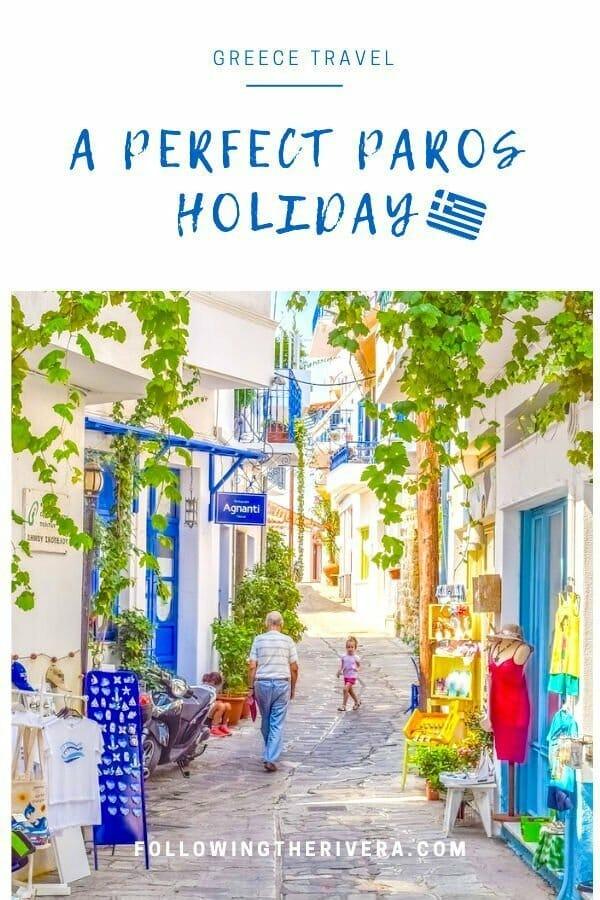 Paros holidays - The ultimate Paros travel guide