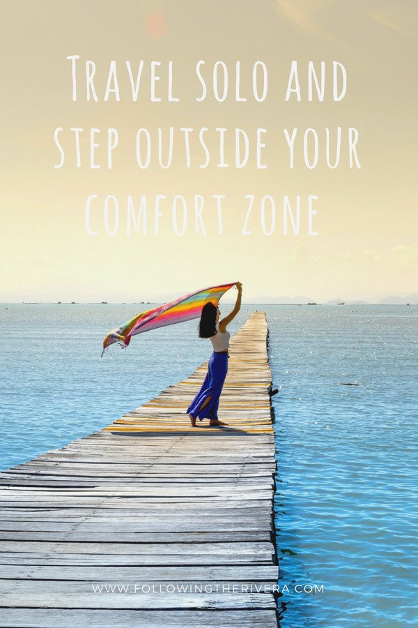 Travel solo and step outside your comfort zone