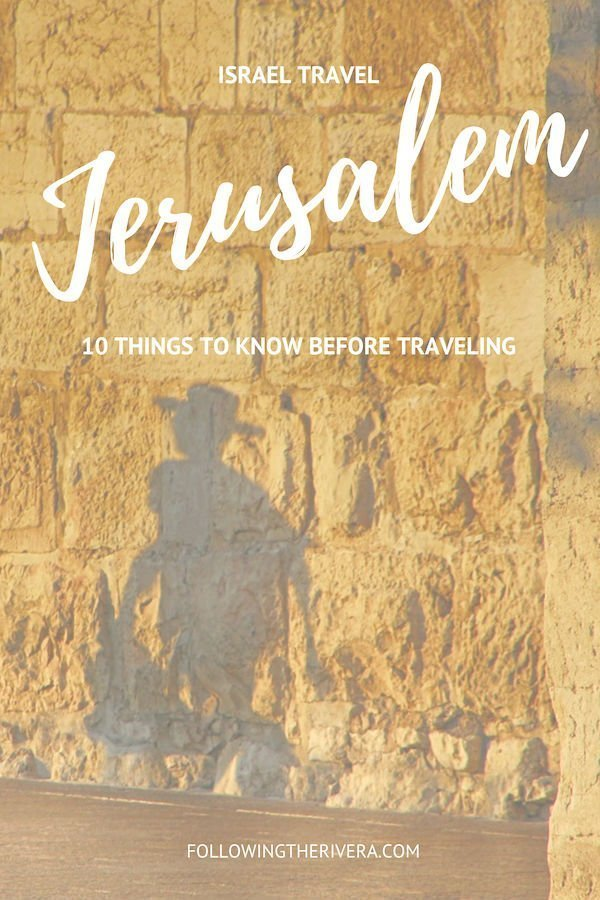 10 useful tips to know before traveling to Jerusalem 1