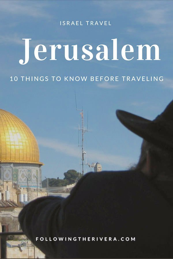 10 useful tips to know before traveling to Jerusalem 3