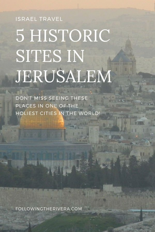 5 must-see historic sites in Jerusalem 2
