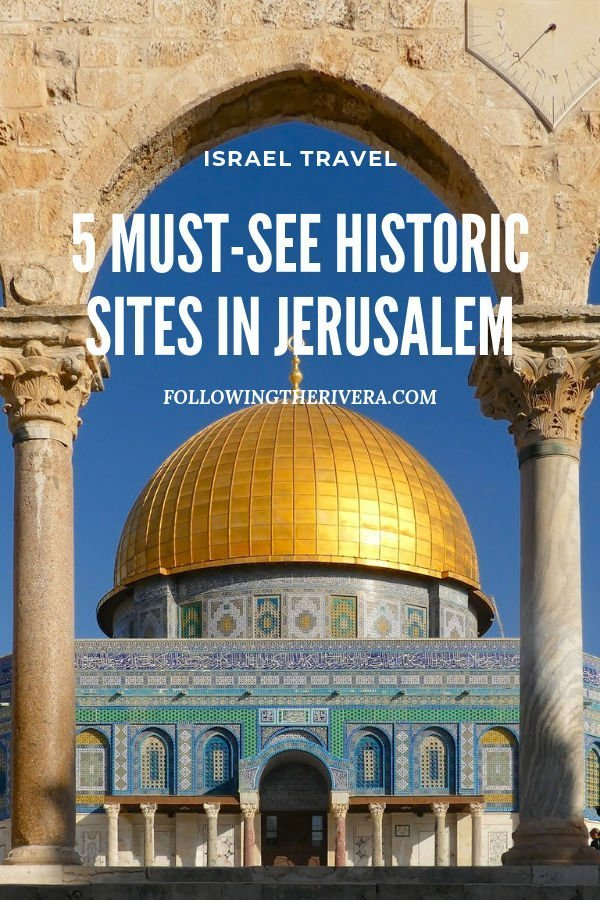 5 must-see historic sites in Jerusalem 3