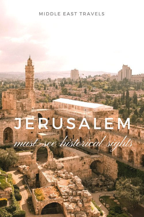 5 must-see historic sites in Jerusalem 1