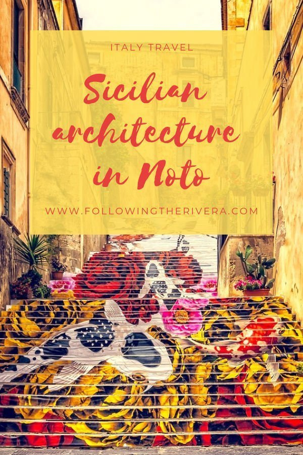 Where to find Sicilian baroque architecture in Noto 3