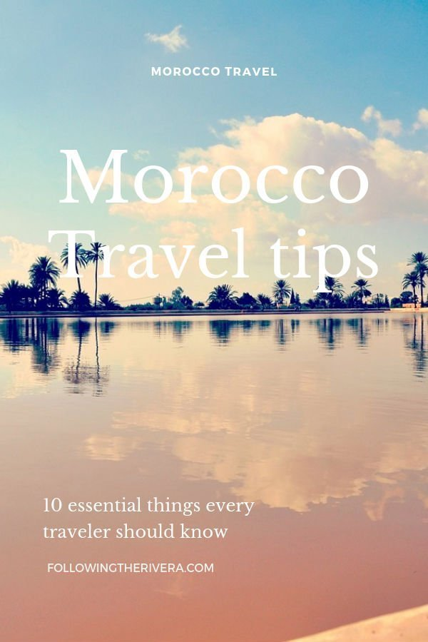 Morocco travel tips: 10 essential things to know before visiting 3