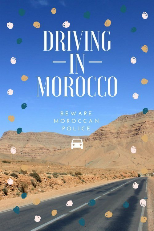 Driving in Morocco — beware the Moroccan police 3