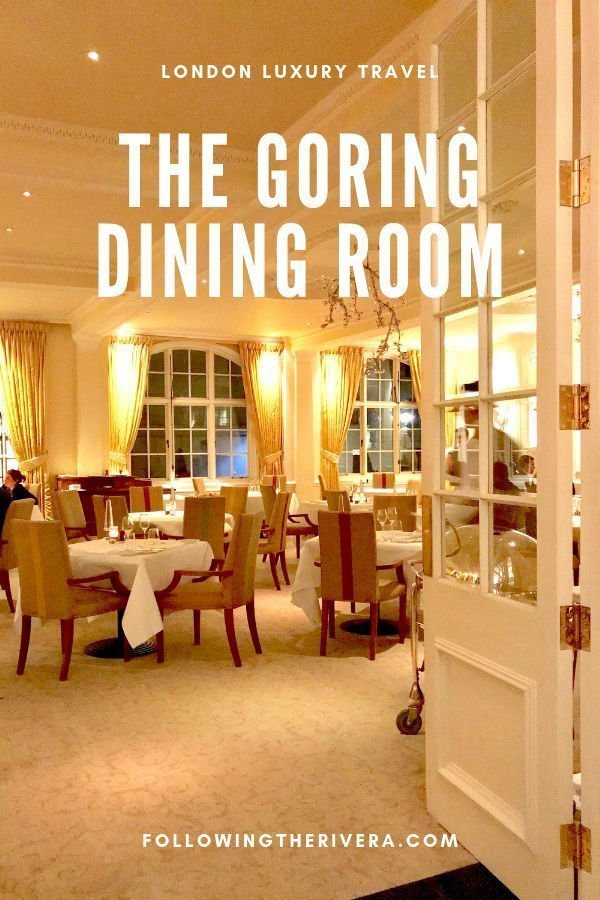 A night of fine dining at The Goring Dining Room 3