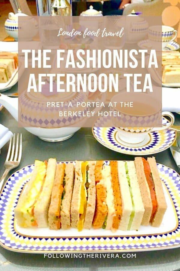 The Berkeley afternoon tea  — Prêt-à-Portea 2