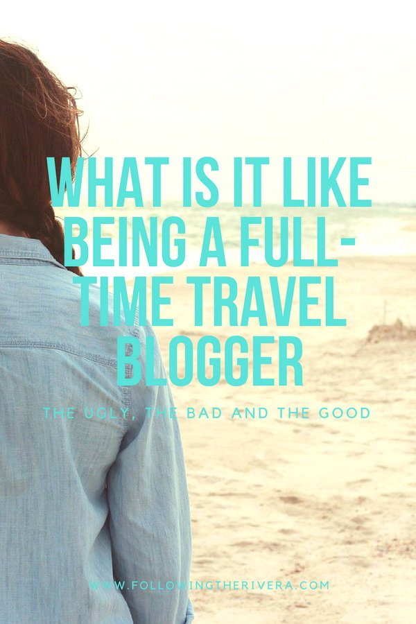12 things to know about being a full time travel blogger 2