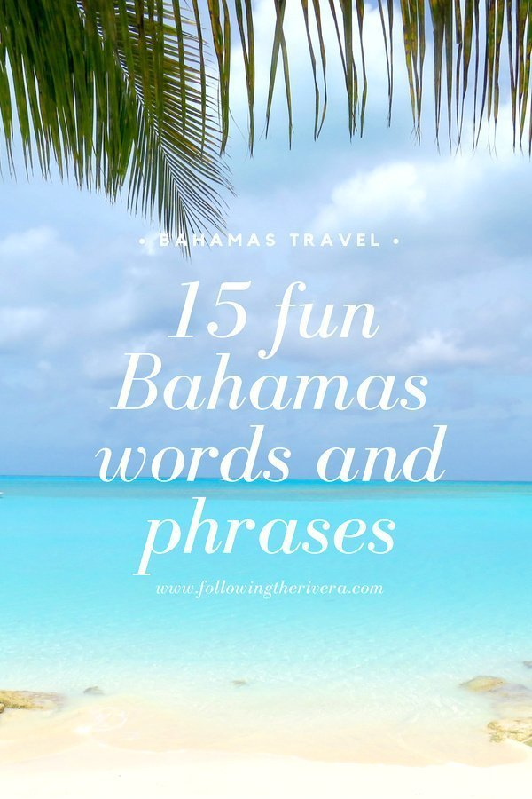15 fun Bahamas words and phrases 4