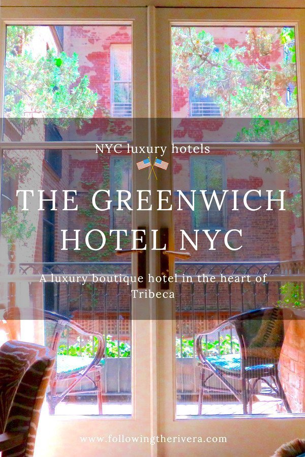 NYC luxury boutique hotels — the Greenwich Hotel NYC 4