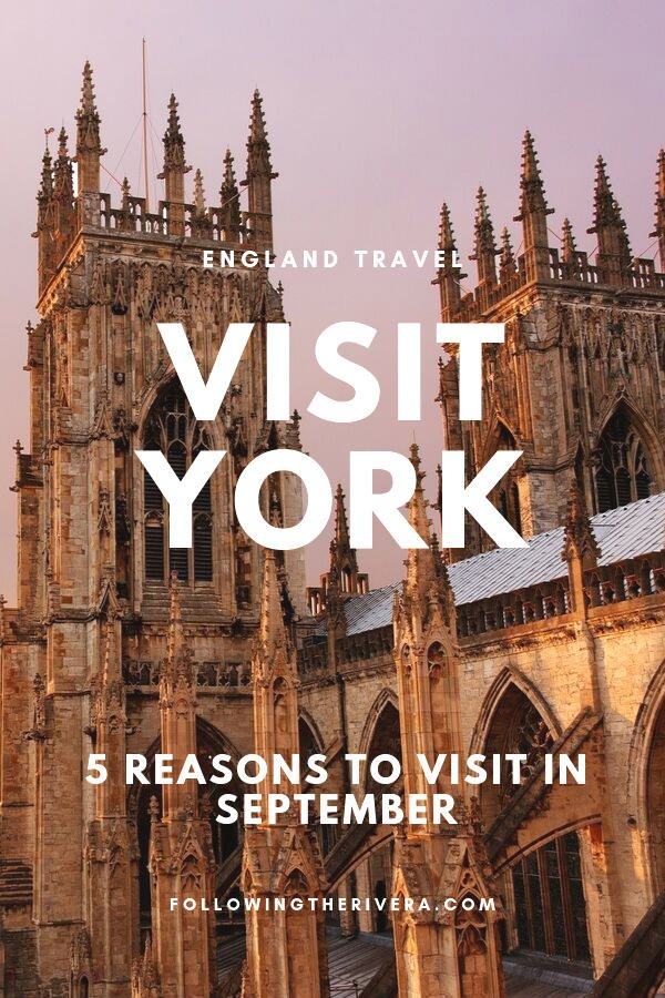 5 reasons to travel to York in September 7