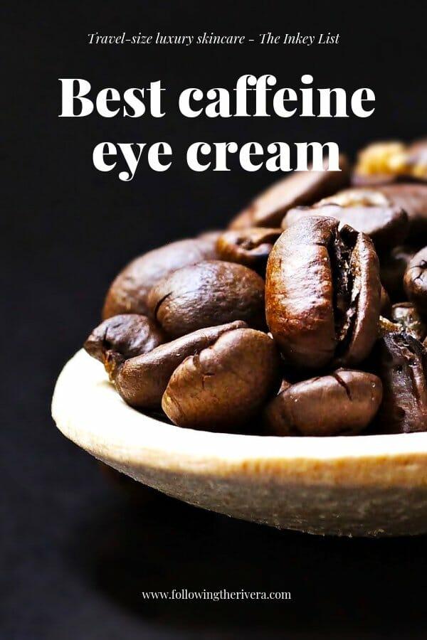Best caffeine eye cream - The Inkey List 2