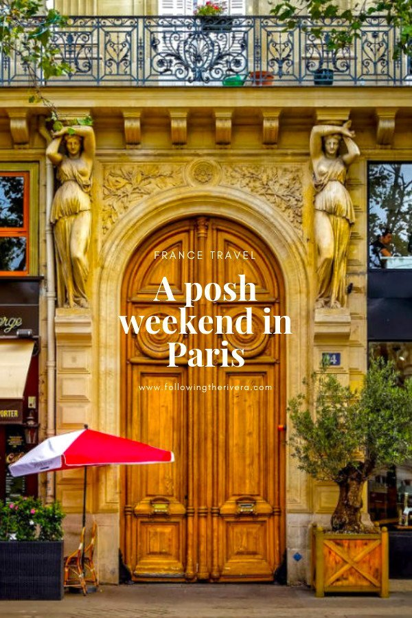 5 fabulous ideas for a posh weekend in Paris 7