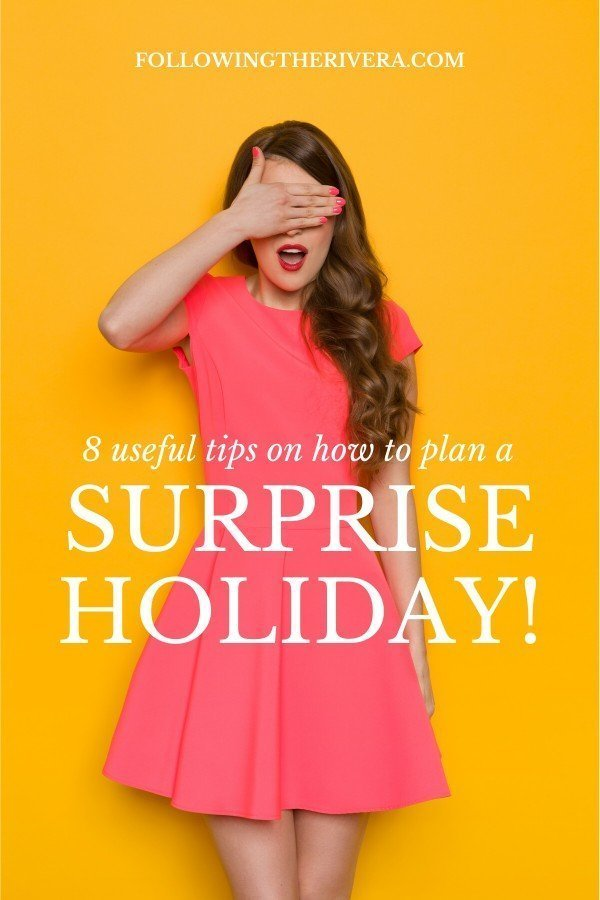 8 top tips on how to plan a perfect surprise holiday 9