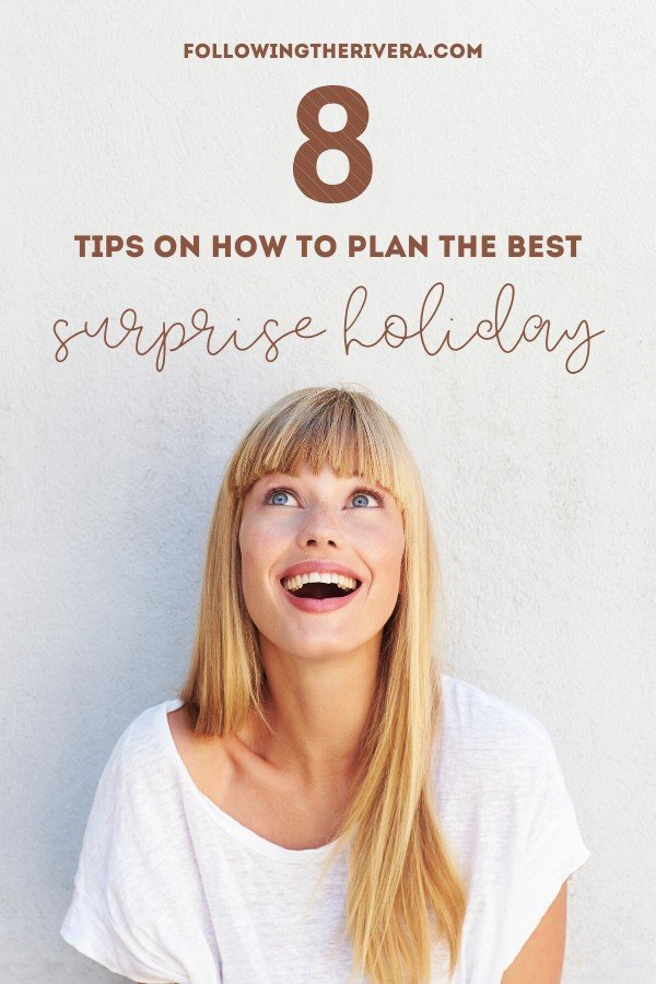 8 top tips on how to plan a perfect surprise holiday 10