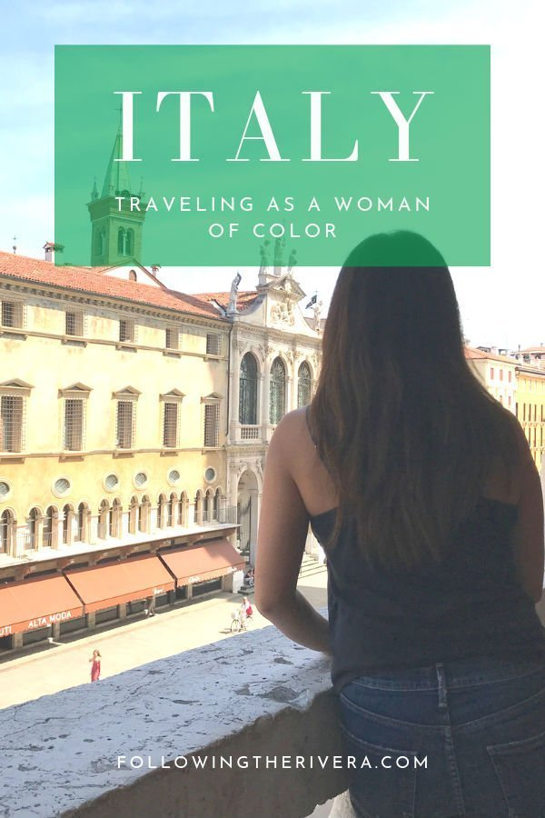 Traveling as a woman of color in Italy | 8 things to keep in mind 11