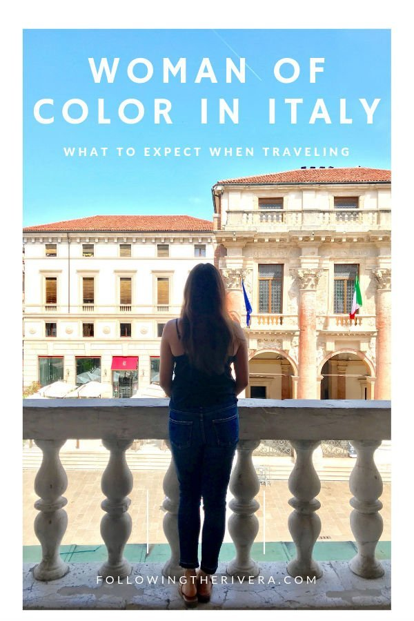 Traveling as a woman of color in Italy — 8 things to keep in mind 9