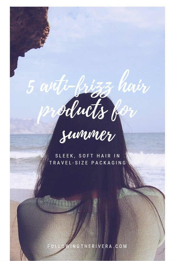 5 anti-frizz products for sleek, sexy summer hair 2