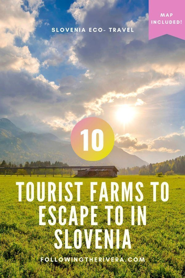 Going green in Slovenia: 10 of the most picturesque tourist farms 9