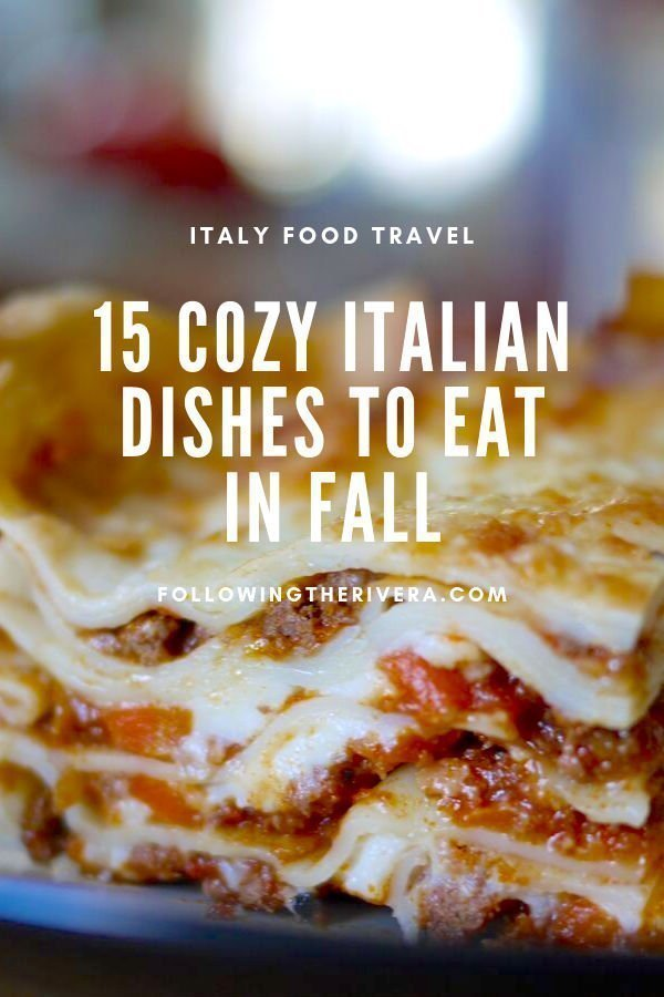 15 cozy Italian comfort foods to eat in fall 16