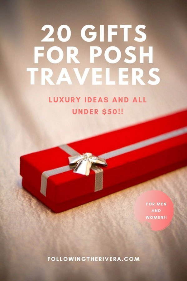 20 travel gifts (men and women) for posh travelers under $50 1