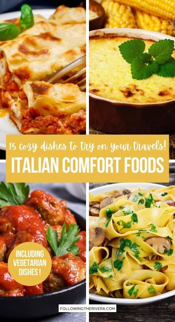 A collage of Italian foods - Italian comfort foods