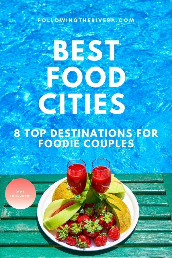 8 romantic city breaks that foodie couples will adore 9