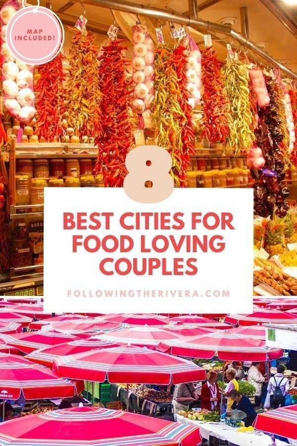 8 romantic city breaks that foodie couples will adore 11