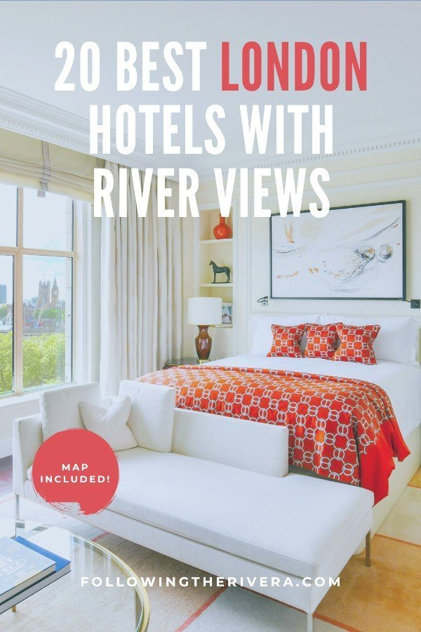 20 dreamy London hotels with a river view — all budgets 17