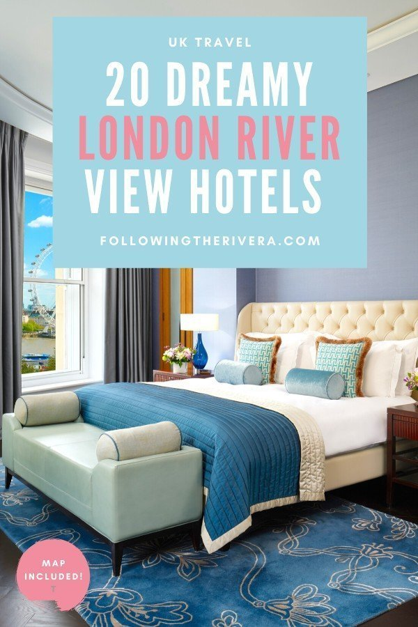 20 dreamy London hotels with a river view — all budgets 19