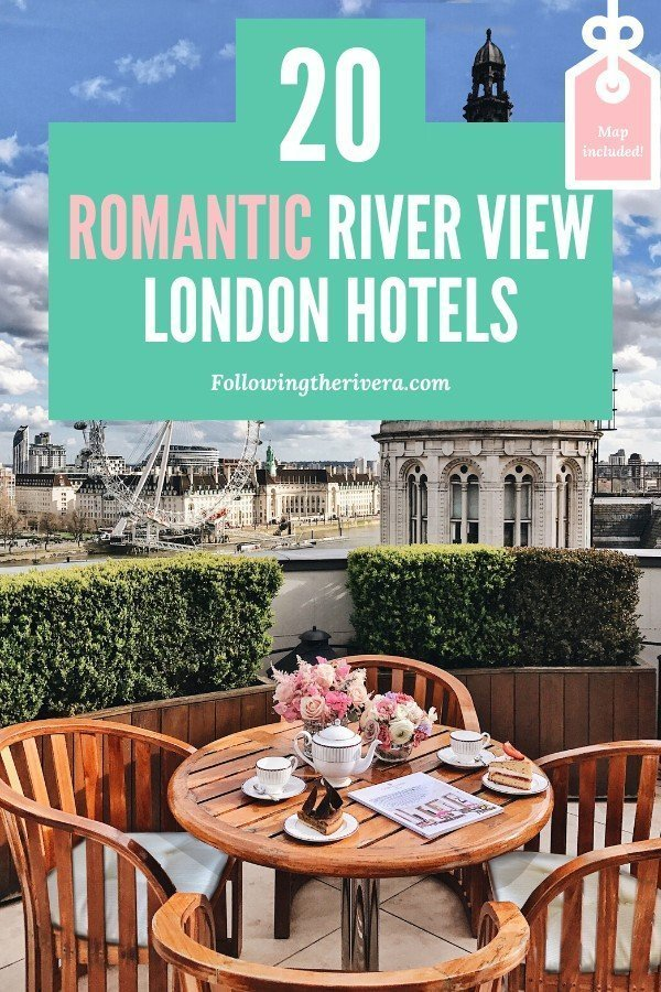 20 dreamy London hotels with a river view — all budgets 18