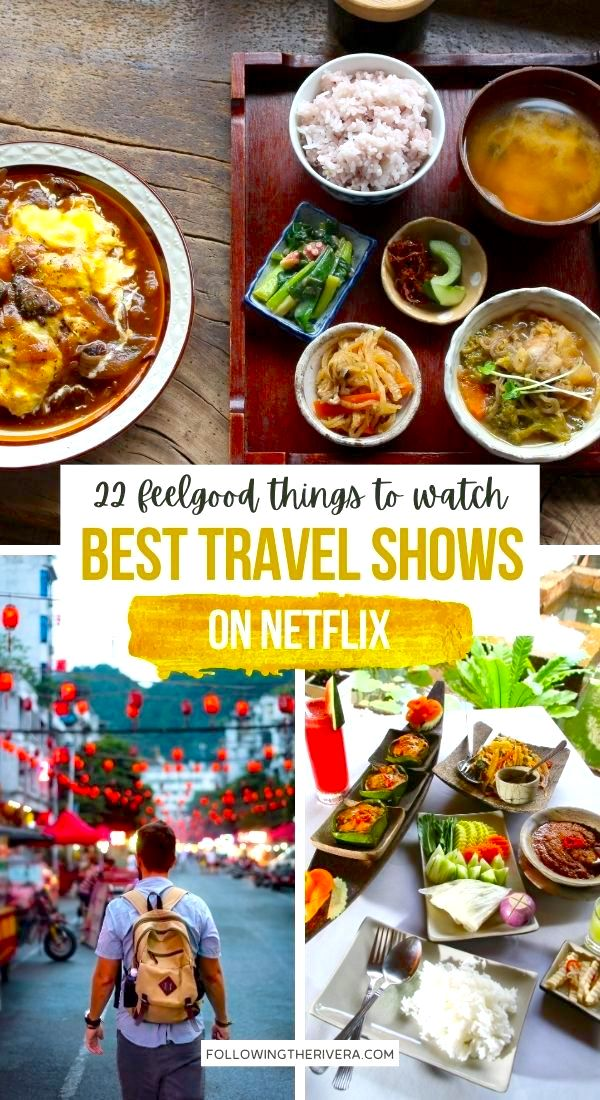 Best travel shows on Netflix - collage of food and travel