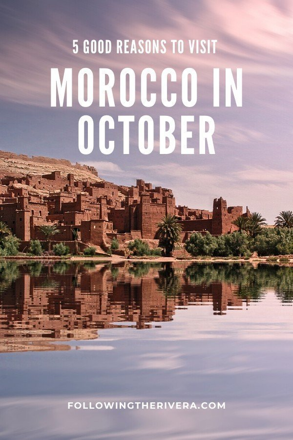 5 excellent reasons to visit Morocco in October 7