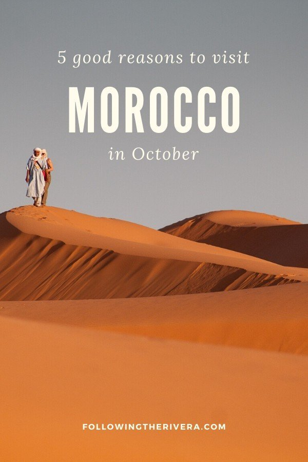 5 excellent reasons to visit Morocco in October 8