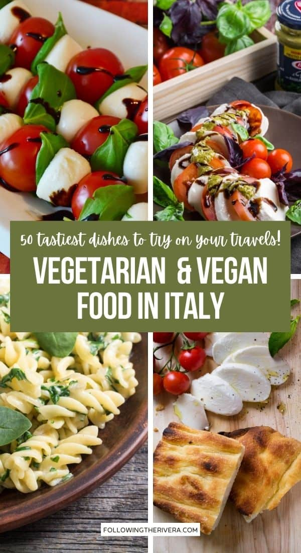 A collage of Vegetarian and Vegan Italian food - best food in Italy