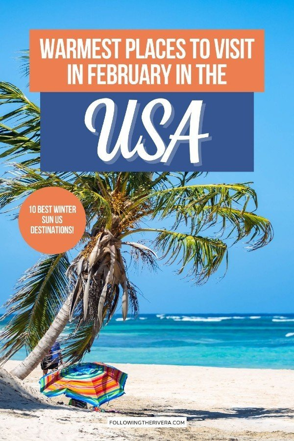 Puerto Rico - warm places to visit in February in US
