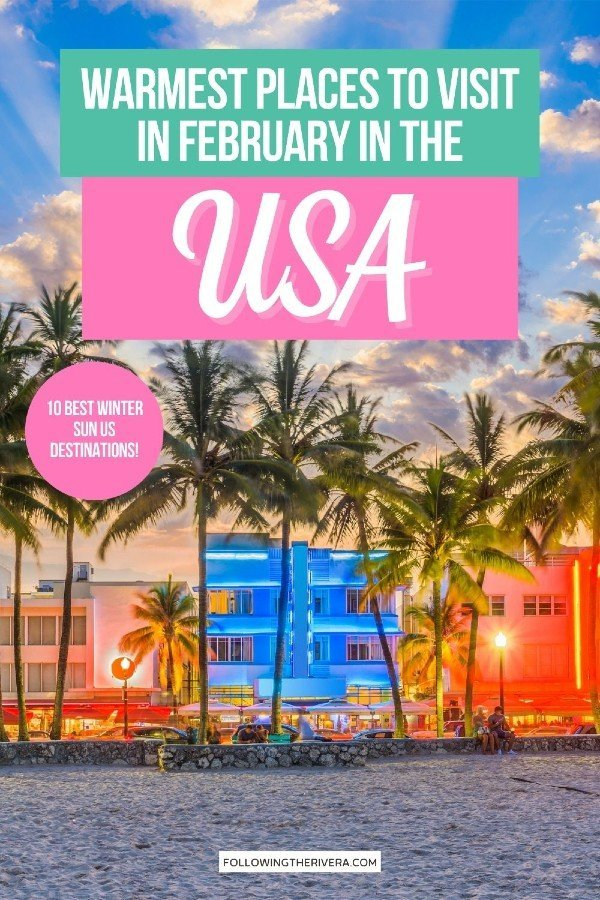 Miami South Beach - warm places to visit in February in US